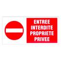 """Plaque de signalisation """"Entrée interdite propriété privée"""""""