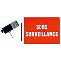 """Plaque rigide """"Sous surveillance"""""""