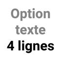 Option texte 4 lignes