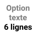Option texte 6 lignes