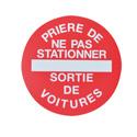 """Plaque de signalisation """"Prière de ne pas stationner - Sortie de voitures"""""""