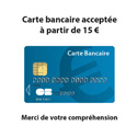 """Adhésif """"Carte bancaire acceptée à partir de 15 Euros"""""""