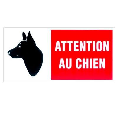 plaque de signalisation attention au chien. Black Bedroom Furniture Sets. Home Design Ideas