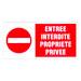Plaque de signalisation Entrée interdite propriété privée