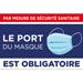 Pancarte Port du masque obligatoire