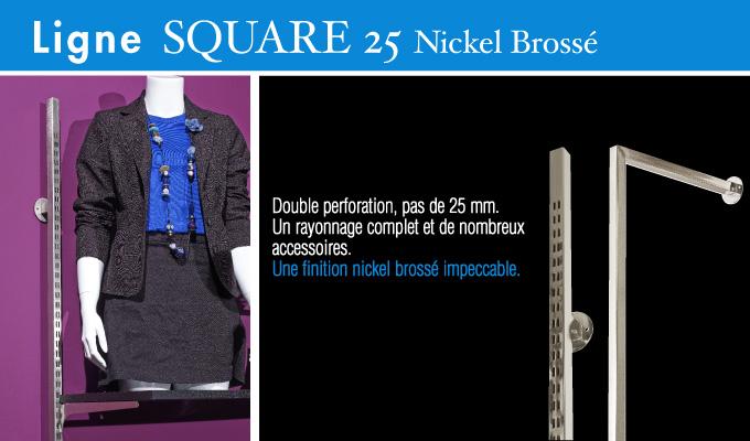 Ligne Square 25 nickel brossé